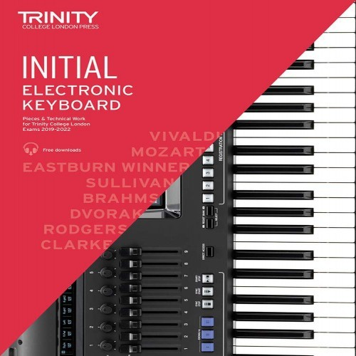 Electronic Keyboard Exam Pieces & Technical Work 2019–2022: Initial