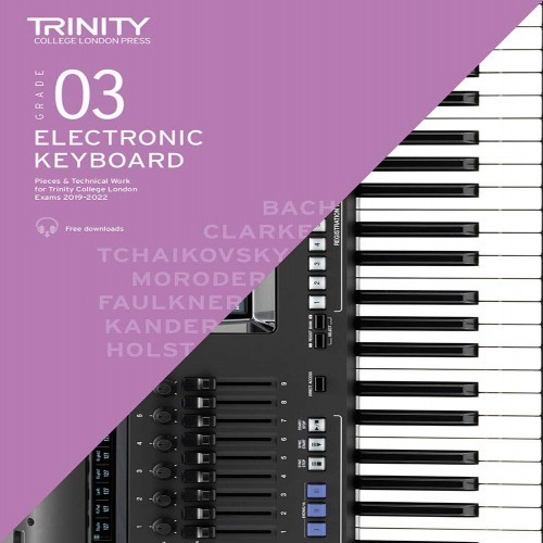 Electronic Keyboard Exam Pieces & Technical Work 2019–2022: Grade 3