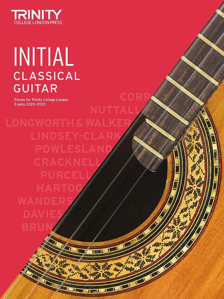 Classical Guitar Exam Pieces 2020-2023: Initial