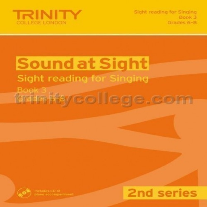Sound at Sight (2nd Series) Singing Book 3, Grades 6-8 Trinity College London
