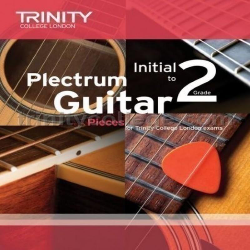 Plectrum Guitar Pieces Initial-Grade 2 Trinity College London