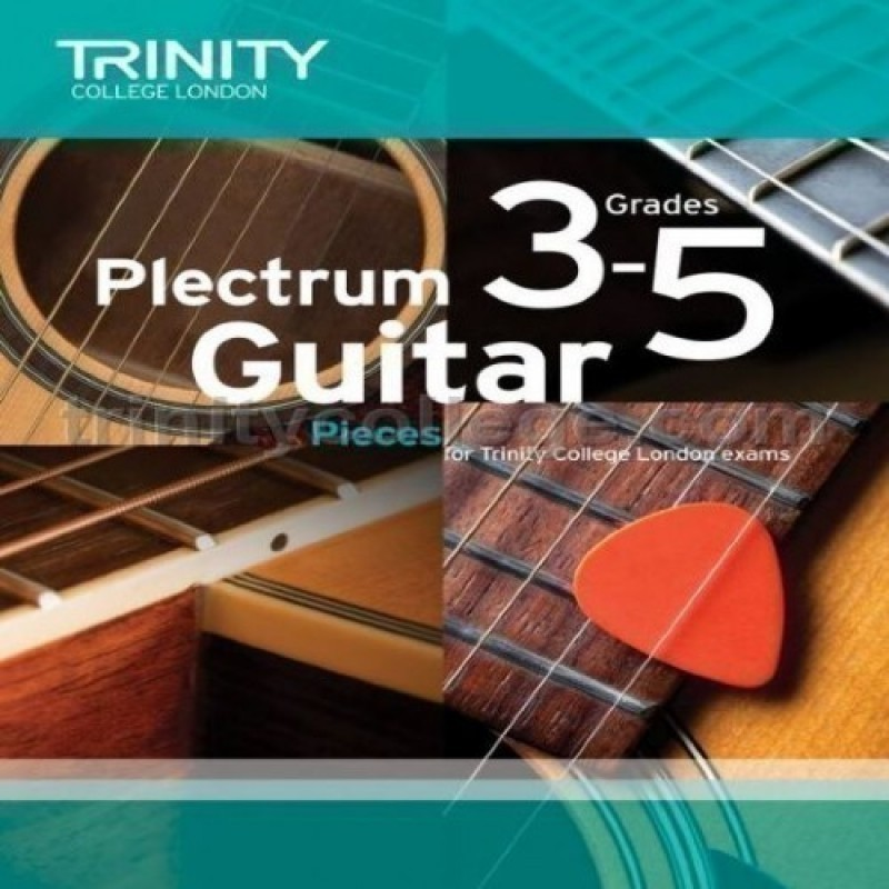 Plectrum Guitar Pieces Grades 3-5 Trinity College London