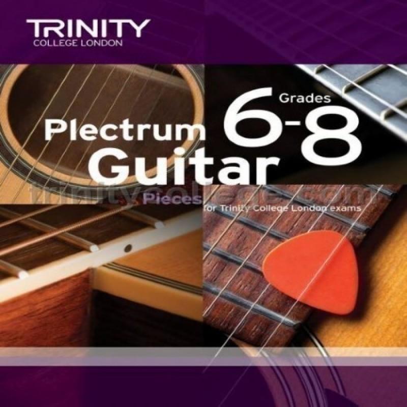 Plectrum Guitar Pieces Grades 6-8 Trinity College London