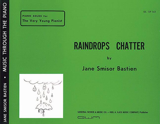 Raindrops Chatter.