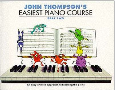 John Thompson's Easiest Piano Course : Part 2