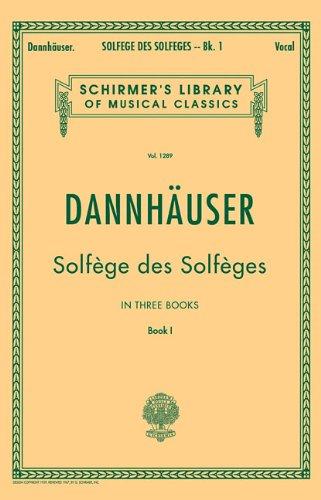 A. Dannhauser : Solfege Des Solfeges Book 1