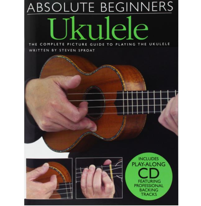 Absolute Beginners : Ukulele with CD