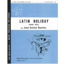 Jane Smisor Bastien: Latin Holiday