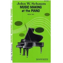 John W Schaum - Music Making At The Piano Book 2 Level 1